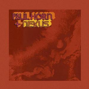 Paul Horn + Nexus / Paul Horn + Nexus