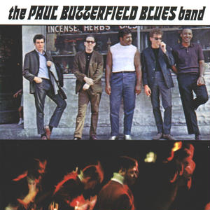 Paul Butterfield Blues Band / Paul Butterfield Blues Band