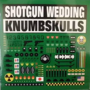 Split EP / Shotgun Wedding (Japan) and Knumbskulls (Hawaii)