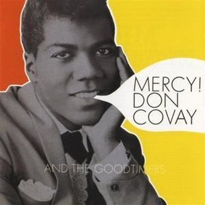Don Covay & The Goodtimers / Mercy!