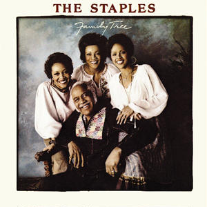 Family Tree / The Staples (The Staple Singers)