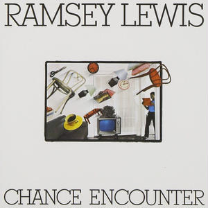 Chance Encounter / Ramsey Lewis