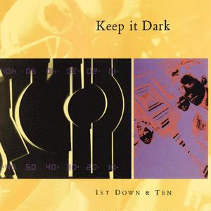 1st Down & Ten / Keep It Dark