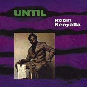 Until / Robin Kenyatta