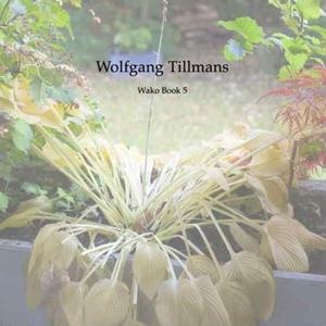 Wako Book 5 / Wolfgang Tillmans