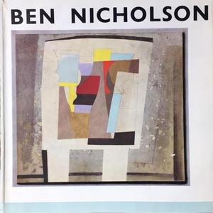 Paintings reliefs drawings volume1 / BEN NICHOLSON