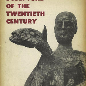 Sculpture of the Twentieth Century (Extibition Catalog)