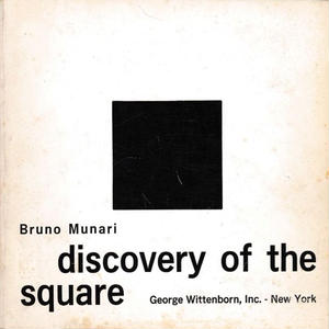 discovery of the square / Bruno Munari