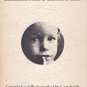 Buckminster Fuller to Children of Earth
