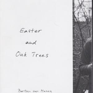 Easter and Oak Trees / Bertien van Manen