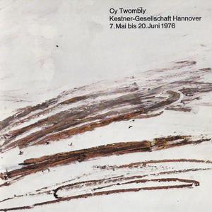 Cy Twombly Kestner-Gesellschaft Hannover