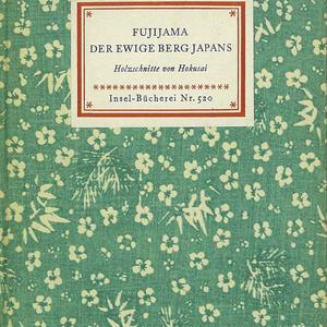 Fujijama, der ewige Berg Japans Insel Bucherei Nr.520