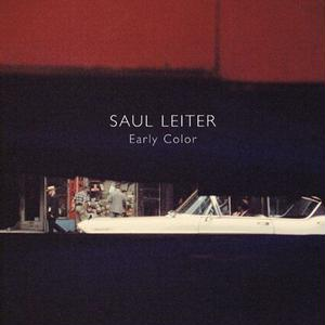 Early Color / Saul Leiter