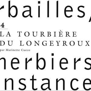 Herbailles, herbiers de circonstance, Tome 4 / Marinette Cueco
