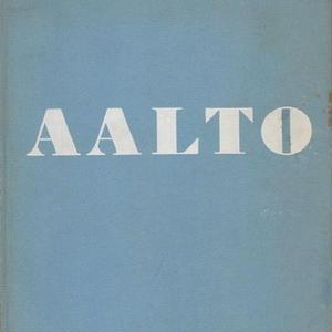 ARCHITECTURE AND FURNITURE  / ALVAR AALTO