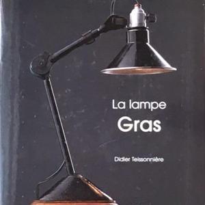 La lampe Gras / Didier Teissonniere