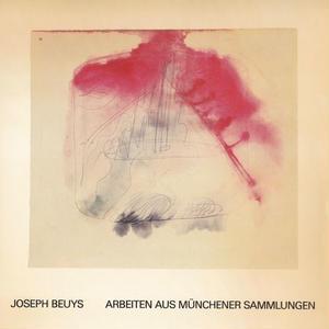 ARBEITEN AUS MÜNCHENER SAMMLUNGEN / JOSEPH BEUYS