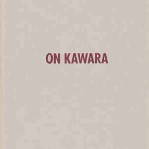 ON KAWARA / Rene Denizot,