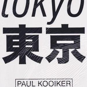 TOKYO / PAUL KOOIKER