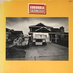 Suburbia / Bill Owens