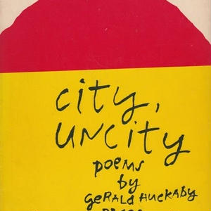 City Uncity / Gerald Huckaby , Crita Kent