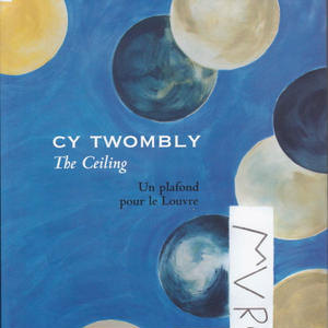 The Ceiling /CY TWOMBLY