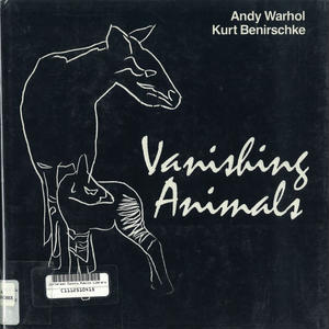 Vanishing Animals / Andy Warhol , KurtBenirschke