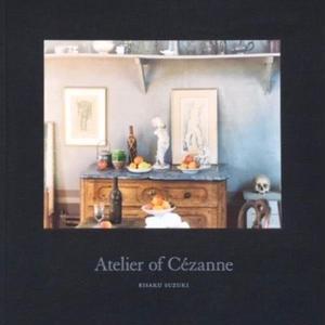 Atelier of Cezanne / Risaku Suzuki