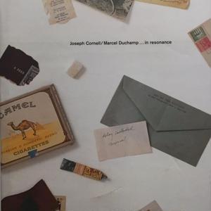 Joseph Cornell / Marcel Duchamp...in Resonance
