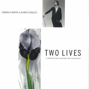 Two Lives: A Conversation in Paintings and Photo / Georgia O'Keeffe