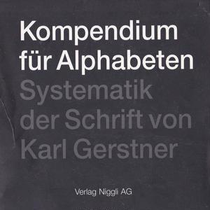 Kompendium fur Alphabeten / Karl Gerstner