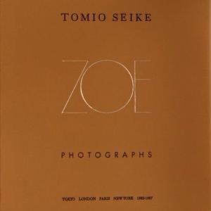 ZOE : Tomio Seike