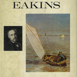 Thomas Eakins / The Great American Artists Series