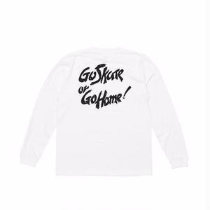 坩堝【 るつぼ】GO SKATE GO HOME LS TEE WHITE ロンT  ホワイト