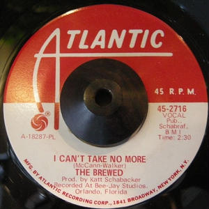THE BREWED / I CAN'T TAKE NO MORE / LOVE IN THERE HILLS
