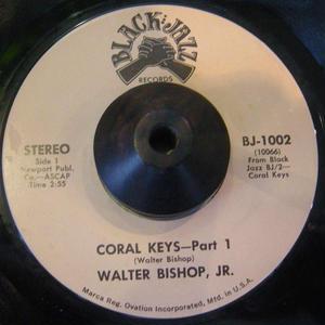 WALTER BISHOP, JR / CORAL KEYS