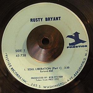 RUSTY BRYANT/ SOUL LIBERATION