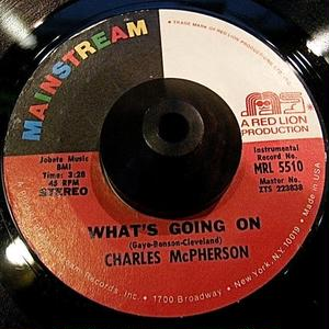 JAZZ FUNK45*CHARLES McPHERSON / WHAT'S GOING ON