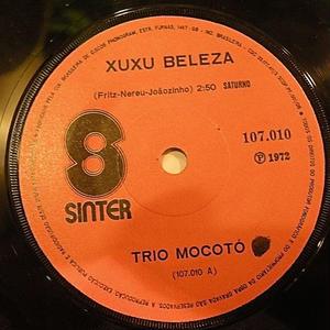 TRIO MOCOTO / SERIA LINDO / XUXU BELEZA