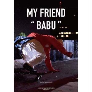 "MY FRIEND ""BABU"""