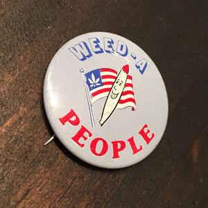 WEED-A  PEOPLE Pins