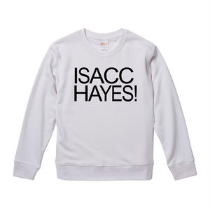【ISACC HAYES-アイザック・ヘイズ/ISACC HAYES!】9.3オンス スウェット/WH/SW- 227