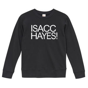 【ISACC HAYES-アイザック・ヘイズ/ISACC HAYES!】9.3オンス スウェット/BK/SW- 227