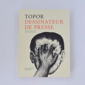 TOPOR DESSINATEUR DE PRESSE