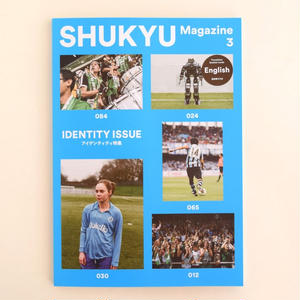SHUKYU Magazine No.3 IDENTITY ISSUE