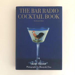 THE BAR RADIO COCKTAIL BOOK the Revisted Edition