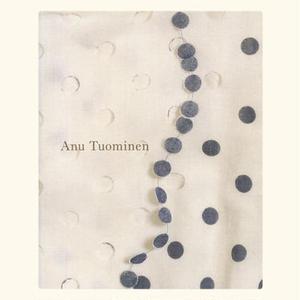 Anu Tuominen - Ars Fennica 2003
