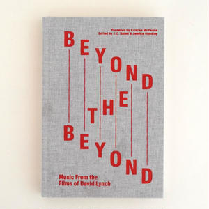 BEYOND THE BEYOND Music From the Films of David Lynch