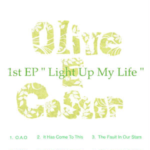Light Up My Life / Olive E Castor