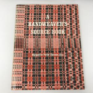 【古本】B138 A HANDWEAVER'S SOURCE BOOK / Marguerite Porter Davison